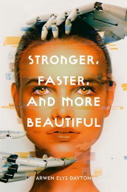 Stronger, Faster, And More Beautiful Cover
